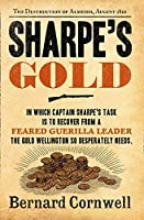 Sharpe's Gold: The Destruction of Almeida, August 1810 (The Sharpe Series)