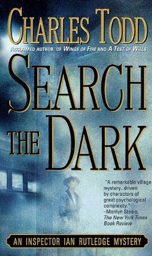 Search the Dark: An Inspector Ian Rutledge Mystery Kindle