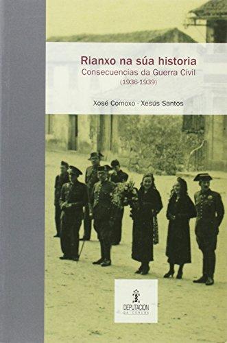 RIANXO NA SÚA HISTORIA: CONSECUENCIAS DA GUERRA CIVIL (1936-1939)