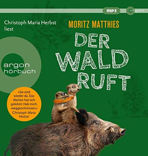 Buchseite und Rezensionen zu 'Der Wald ruft (Erdmännchen-Krimi, Band 6)' von Moritz Matthies