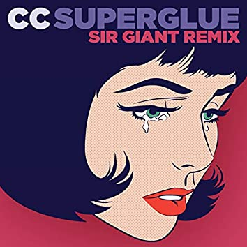 Superglue (Sir Giant Remix)