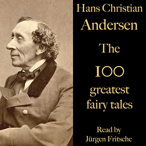 The 100 greatest fairy tales by Hans Christian Andersen cover art