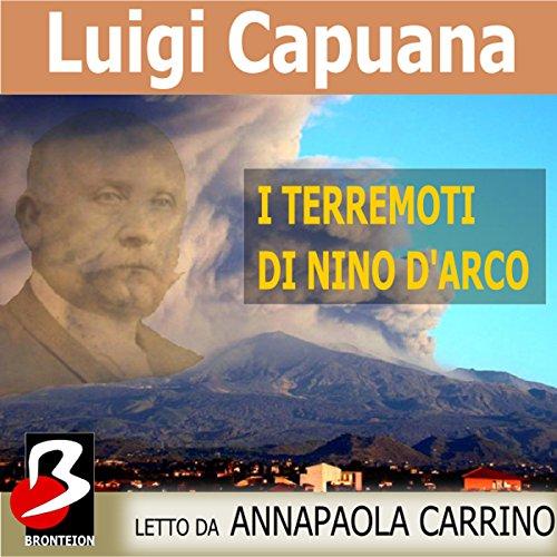 I Terremoti di Nino d'Arco  Audiolibri