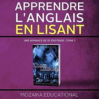 Couverture de Apprendre l'anglais: en lisant Une romance de SF érotique [Learn English for French Speakers - A Sci-Fi Erotic Romance Edition]