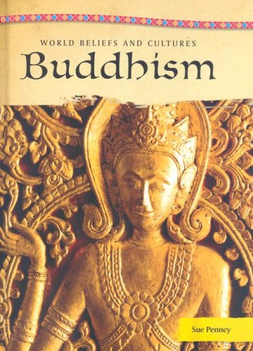 Buddhism (World Beliefs and Cultures)