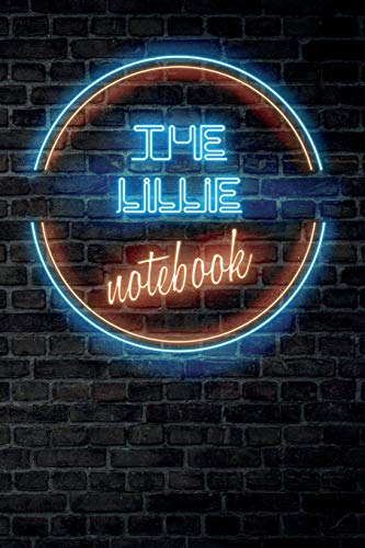 The LILLIE Notebook: Vintage Blank Ruled Personalized & Custom Neon Sign Name Dotted Notebook Journal for Girls & Women. Wall Background. Funny Desk ... Supplies, Birthday, Christmas Gift for Women.