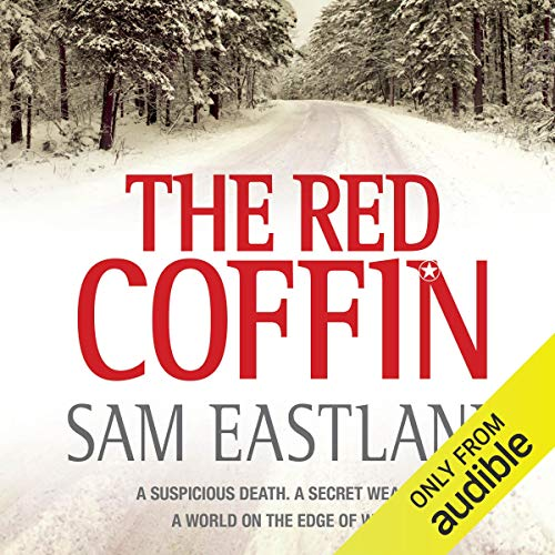 The Red Coffin                   By:                                                                                                                                 Sam Eastland                               Narrated by:                                                                                                                                 Steven Pacey                      Length: 10 hrs and 20 mins     68 ratings     Overall 4.4