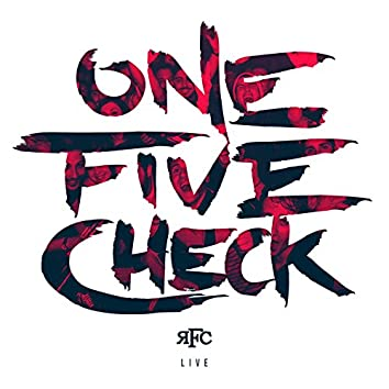One, five check (Live)