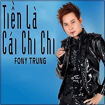 Tien La Cai Chi Chi