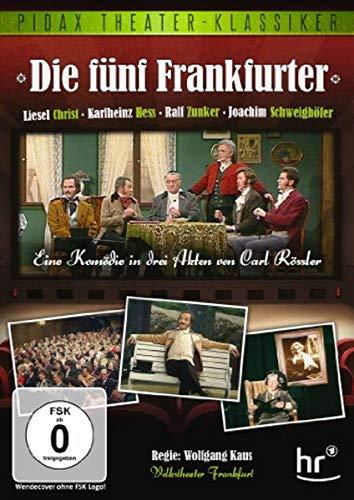 Die fünf Frankfurter (Pidax Theater-Klassiker)