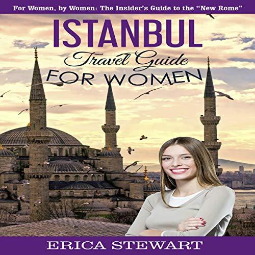 Istanbul: Travel Guide for Women Titelbild