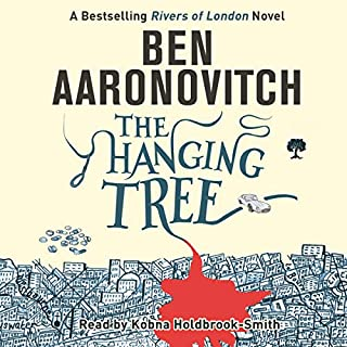 The Hanging Tree     Rivers of London, Book 6              Autor:                                                                                                                                 Ben Aaronovitch                               Sprecher:                                                                                                                                 Kobna Holdbrook-Smith                      Spieldauer: 10 Std. und 27 Min.     379 Bewertungen     Gesamt 4,8