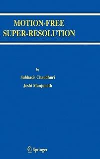 Motion-Free Super-Resolution