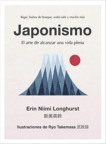 Japonismo: El arte de alcanzar una vida plena (Hobbies)