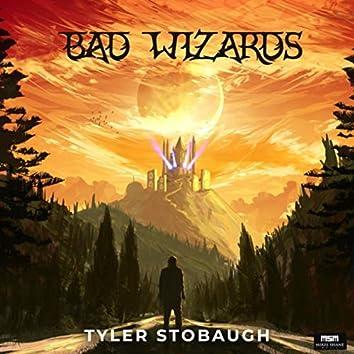 Bad Wizards