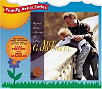Songs From a Parent to a Child by Art Garfunkel (2006-11-29)
