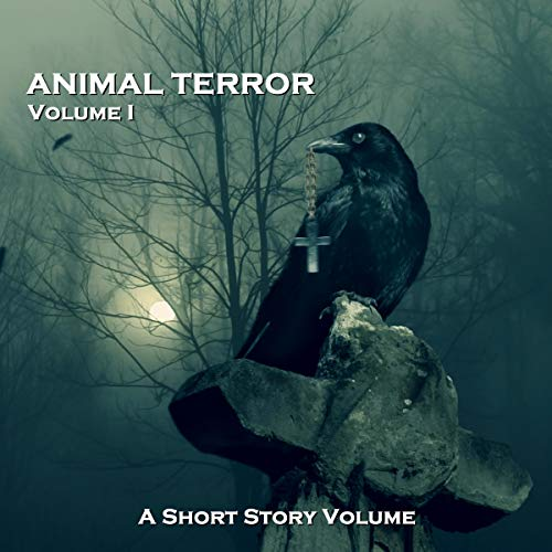 『Animal Terror - A Short Story Volume. Volume 1』のカバーアート