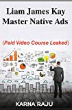 Liam James Kay – Master Native Ads (video course) (English Edition)