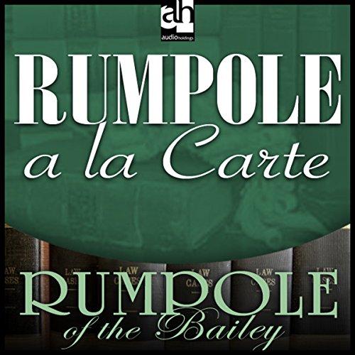 Rumpole a la Carte audiobook cover art
