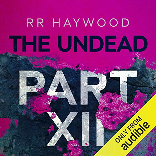 The Undead, Part 12 audiobook cover art