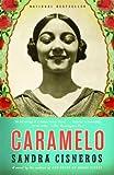 Caramelo (Vintage Contemporaries) (English Edition)