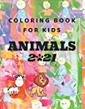 Stuning Coloring book for kids Zoo Animals 2021: Coloring Book Featuring 50 Cute and Lovable Animals from Forests, Jungles, Oceans, and Farms for Kids ... & Girls, Activity Books for Hours of Color