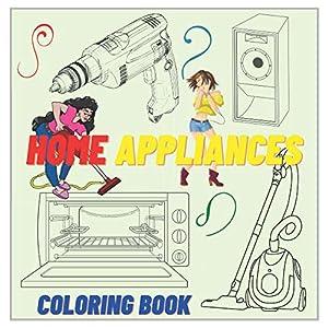 Home Appliances - Coloring Book
