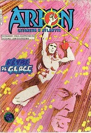 Arion - 3 - LÊtre de glace