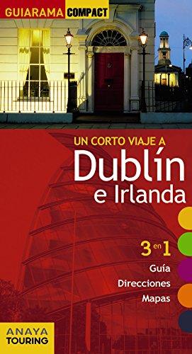 Dublín e Irlanda (Guiarama Compact - Internacional)