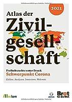 Atlas der Zivilgesellschaft: Freiheitsrechte unter Druck: Schwerpunkt Corona - Zahlen. Analysen. Interviews. Weltweit.