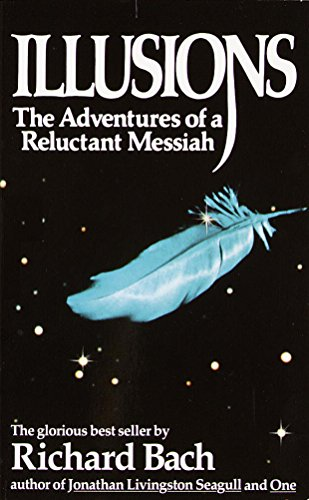 Illusions: The Adventures of a Reluctant Messiah (English Edition)