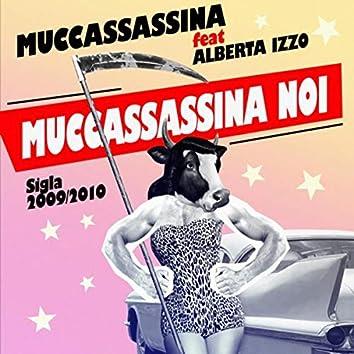 Muccassassina Noi (feat. Alberta Izzo)