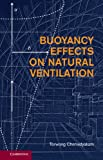 Buoyancy Effects on Natural Ventilation (English Edition)