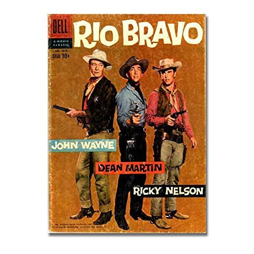 ZNNHERORio Bravo John Wayne Dean Martin Western Movie Poster Máquinas De Coser Vintage Poster Print Wall Art Canvas Painting Office Decor-50X70Cmx1 Sin Marco