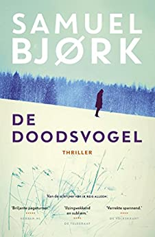 De doodsvogel (Munch & Kruger Book 2) van [Samuel Bjørk, Renée Vink]
