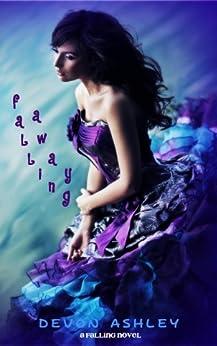 Falling Away (Falling #2) by [Devon Ashley]