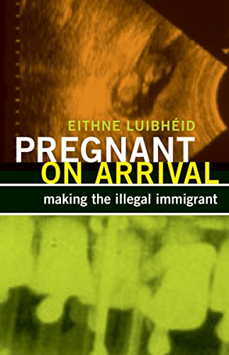 Pregnant on Arrival: Making the Illegal Immigrant (Difference Incorporated)