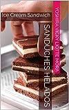 Sanduches Helados : Ice Cream Sandwich