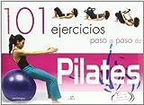 101 Ejercicios Paso a Paso de Pilates