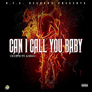 Can I Call You Baby (feat. Karmaa)