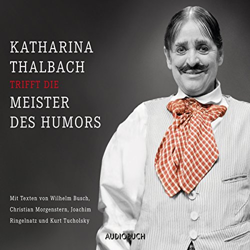『Katharina Thalbach trifft die Meister des Humors』のカバーアート