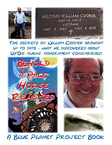 Behold a Pale Horse Revisited: Updated version of William Cooper
