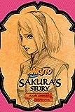 Naruto: Sakura's Story (Naruto Novels Book 3) (English Edition)