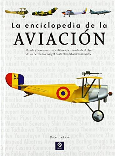 LA ENCICLOPEDIA DE LA AVIACION (ENCICLOPEDIAS BÁSICAS DEL TRANSPORTE)