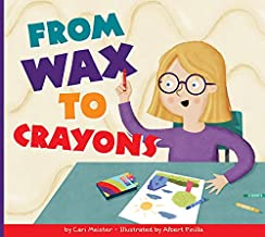 From Wax to Crayons (Who Made My Stuff?)