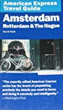 American Express Travel Guide: Amsterdam, Rotterdam & the Hague [Lingua Inglese]