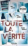 Toute la vérité (La bête noire t. 1) - Format Kindle - 9782221216910 - 8,99 €