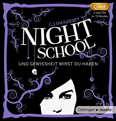 Night School. Und Gewissheit wirst du haben (2MP3-CD): Band 5, Ungekürzte Lesung, 700 Min.