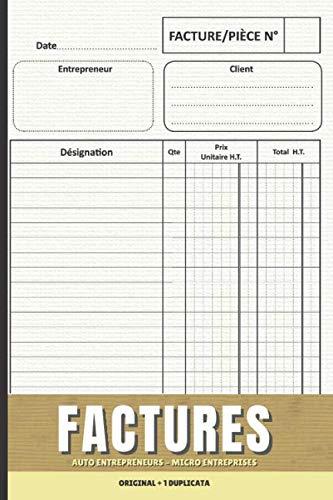 FACTURES: Cahier Des Factures + Duplicata | AUTO ENTREPRENEURS | MICRO ENTREPRISES