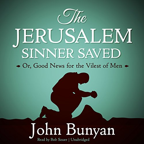 The Jerusalem Sinner Saved audiobook cover art